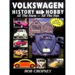 VOLKSWAGEN HISTORY TO HOBBY(2010年5月発刊)
